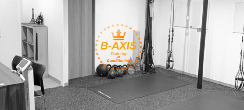 B-AXIS~Training×Conditioning (ビーアクシス トレーニング×コンディショニング)